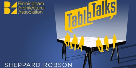 Table Talks - Sheppard Robson tickets