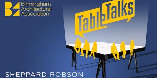 Table Talks - Sheppard Robson