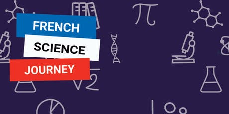 French Science Journey tickets