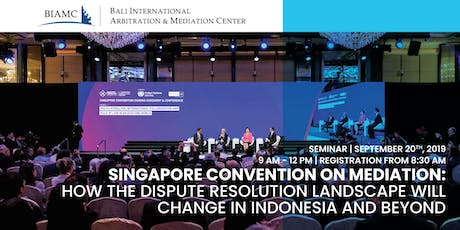 How the Dispute Resolution Landscape Will Change in Indonesia and Beyond tickets