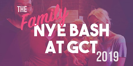 Family New Year's Eve Bash at GCT 2019 tickets