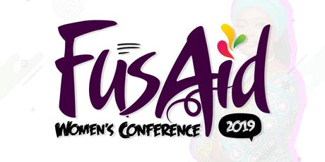 FUSAID WOMEN'S CONFERENCE 2019 - 2ND EDITION tickets