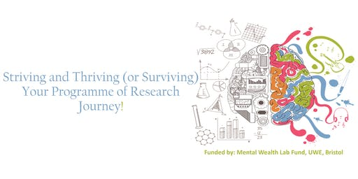 Striving and Thriving (or Surviving) Your Programme of Research Journey!