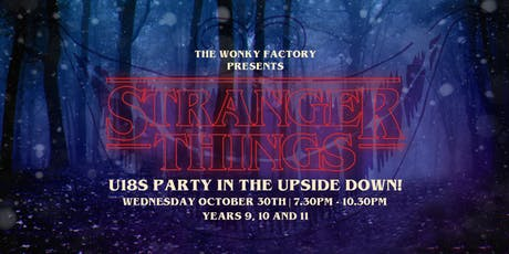 Wonky U18s Halloween - Stranger Things tickets