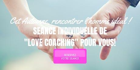 Votre 1ère Séance individuelle de « Love coaching » pour 45€ ! billets