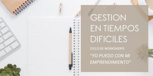 GESTION EN TIEMPOS DIFICILES