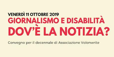 Giornalismo e disabilità: dov'è la notizia? biglietti