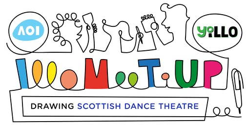 Yo Illo London Meet up: Life Drawing in Motion a The Scottish Dance Theatre