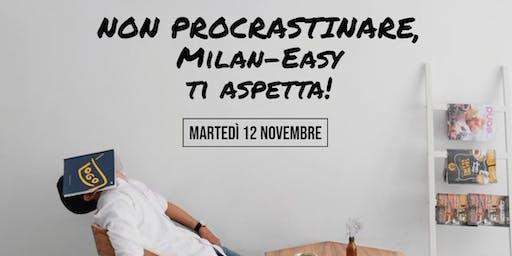 Non procrastinare... vieni in Toastmasters! Milan-Easy ti aiuterà a raggiungere l'obiettivo!