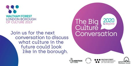 The Big Culture Conversation 2020 & Beyond tickets