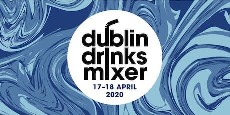 Dublin Drinks Mixer 2020- Friday April 17th,  6.00-9.30pm tickets