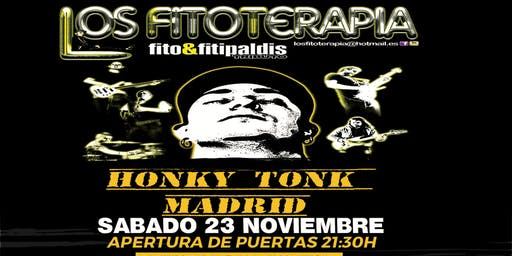 """TRIBUTO A FITO Y FITIPALDIS EN HONLY TONK MADRID  """"LOS FITOTERAPIA"""""""