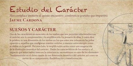 Sueños y Carácter con Jaume Cardona (Conferencia gratuita) entradas