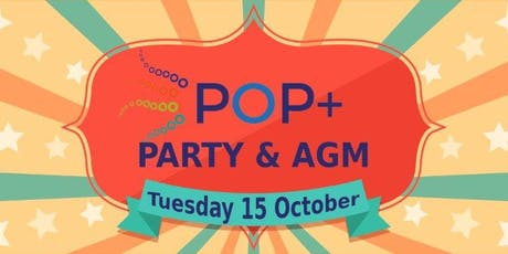 POP+ Party & AGM - Tuesday 15th October 2019 tickets