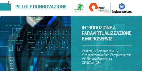 Pillole di Innovazione - Introduzione a Paravirtualizzazione e Microservizi biglietti