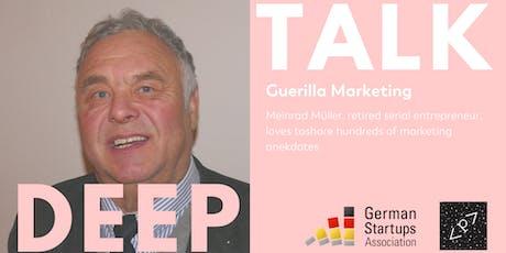 DEEP TALK: GUERILLA MARKETING Tickets