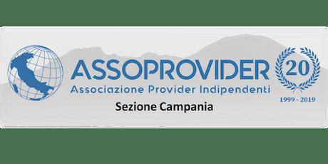 Assoprovider - ApCa - Assemblea Regionale Campania biglietti