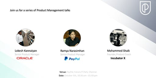 Product Management Talk with Oracle, PayPal and Incubator X