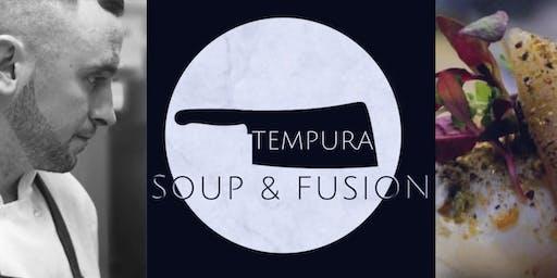 TEMPURA - Soup and Fusion - POP Up Restaurant