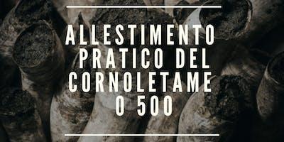 ALLESTIMENTO PRATICO DEL CORNOLETAME