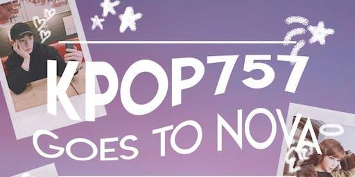 Kpop757 Goes to Nova