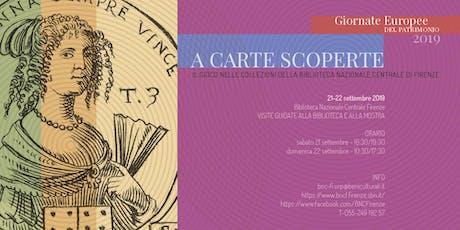 Giornate Europee del Patrimonio 2019 alla Biblioteca Nazionale di Firenze biglietti