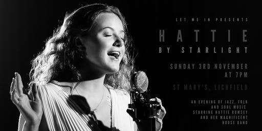 Hattie By Starlight - An Evening of Jazz, Soul and Folk