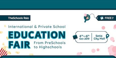International & Private School Education Fair by TheSchoolsAsia tickets