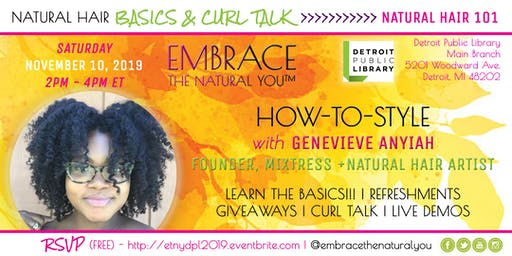 Natural Hair - The Basics & Styling @ Detroit Public Library 2019