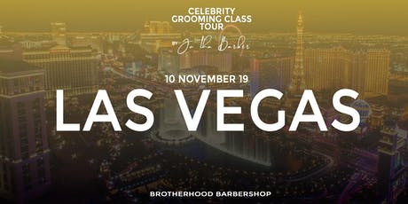LAS VEGAS - Celebrity Grooming Class by JC Tha Barber tickets