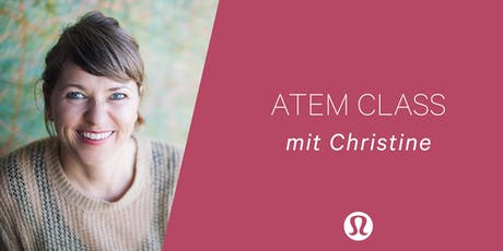 Atem Class mit Christin Tickets