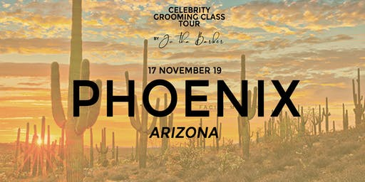 Phoenix, AZ - Celebrity Grooming Class by JC Tha Barber