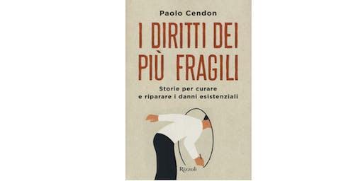 """Presentazione del libro """"I diritti dei più fragili"""" con Paolo Cendon"""