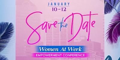 Women at Werk Empowerment Conference