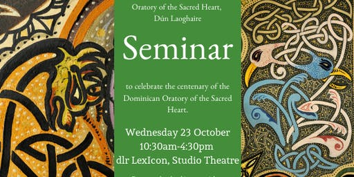Seminar presented by the Oratory of the Sacred Heart, Dún Laoghaire