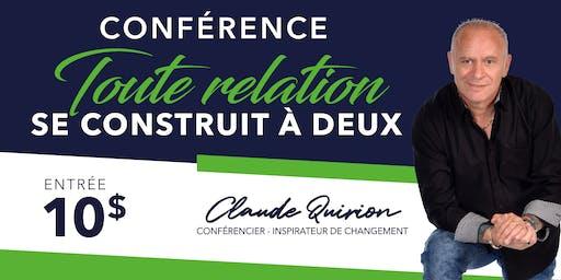 Québec, Conférence:  Toute relation se Construit à DEUX. 10$