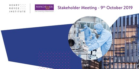 Henry Royce Institute - Stakeholder Meeting tickets