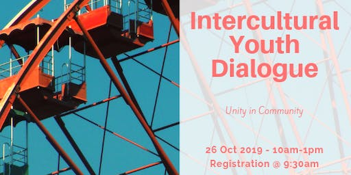 Intercultural Youth Dialogue: Unity in Community, Celebrating our Diversity