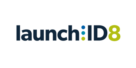 LAUNCH - ID8 Event tickets
