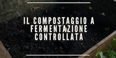 IL COMPOSTAGGIO A FERMENTAZIONE CONTROLLATA