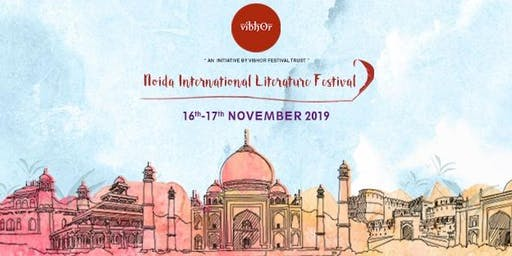 Noida International Literature Festival 2019