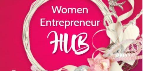 Women Entrepreneur HUB - September #C2YHWI