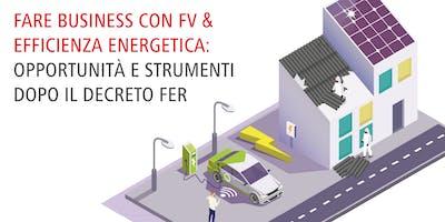 FARE BUSINESS CON FV ED EFFICIENZA ENERGETICA DOPO IL DECRETO FER