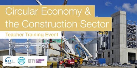 Circular Economy & the Construction Sector : Teacher Training Event tickets