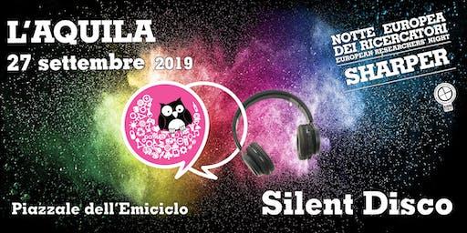 Silent Disco - Sharper L'Aquila 2019