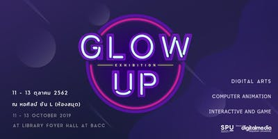 Glow Up Thesis Exhibition