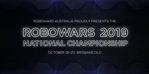 Australian Robowars Nationals 2019: Session 1 - Saturday 10:00am