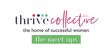 Thrive Collective - The Meet Up.  Bishop's Stortford, November  tickets