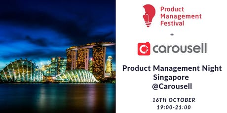 Product Management Night Singapore @Carousell tickets