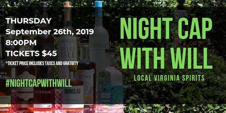 Night Cap With Will: Local Virginia Spirits tickets